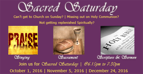 Sacred Saturday: Starting in October 2016